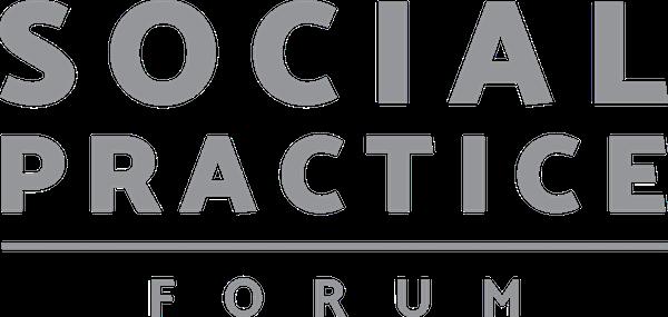 Social Practice Forum